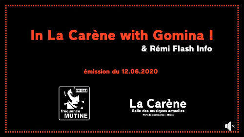 In La Carène with Gomina